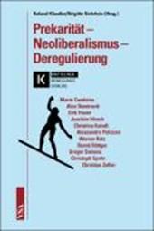 Prekarität - Neoliberalismus - Deregulierung