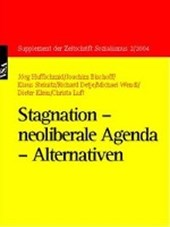 Stagnation - neoliberale Agenda - Alternativen | Jörg Huffschmid |