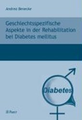 Geschlechtsspezifische Aspekte in der Rehabilitation bei Diabetes mellitus