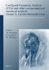 Configural Frequency Analysis (CFA) and other non-parametrical statistical methods: Gustav A. Lienert Memorial Issue