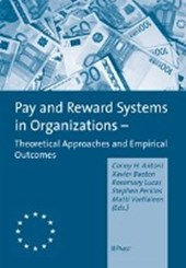 Pay and Reward Systems in Organizations -