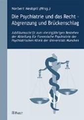 Die Psychiatrie und das Recht - Abgrenzung und Brückenschlag