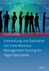Entwicklung und Evaluation von Crew Resource Management Training für Flight Attendants