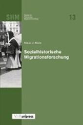 Sozialhistorische Migrationsforschung