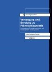 Versorgung und Beratung zu Pränataldiagnostik. Frauengesundheit