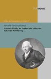 Friedrich Nicolai im Kontext der kritischen Kultur der Aufklärung