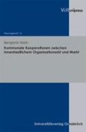 Kommunale Kooperationen zwischen innerstaatlichem Organisationsakt und Markt