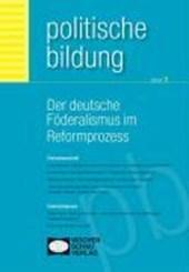 Der deutsche Föderalismus im Reformprozess