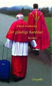 Der gläubige Kardinal