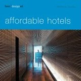 best designed affordable hotels | Martin Nicholas Kunz |