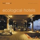 best designed ecological hotels | Martin Nicholas Kunz |