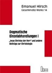 Gesammelte Werke / Dogmatische Einzelabhandlungen