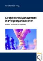 Strategisches Management in Pflegeorganisationen