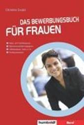 Das Bewerbungsbuch für Frauen