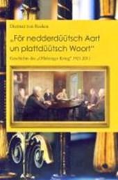 """""""För nedderdüütsch Aart un plattdüütsch Woort"""""""
