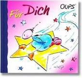 Oups Minibuch. Für Dich