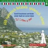 600 Italienisch-Vokabeln spielerisch erlernt. Grundwortschatz 4. CD