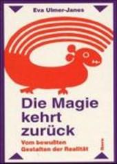 Die Magie kehrt zurück