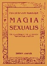 Magia Sexualis | Pascal Beverly Randolph |