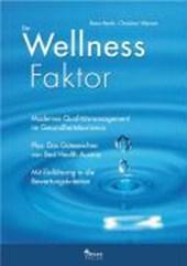 Der Wellness-Faktor