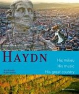 Haydn. His milieu. His music. His great country | Otto Brusatti |
