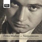 Fritz Muliar - Vergessenes