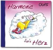 Oups Minibuch - Harmonie für´s Herz