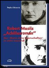 """Robert Musils """"Achillesroman"""""""