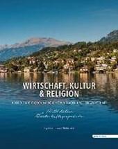 Wirtschaft, Kultur & Religion - Millstätter Wirtschaftsgespräche