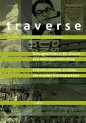 traverse 2012/1. Kulturgeschichte in der Schweiz - eine historiografische Skizze - Histoire culturelle en Suisse: une esquisse historiographique