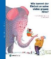 Wie kommt der Elefant an seine vielen grauen Kilos?