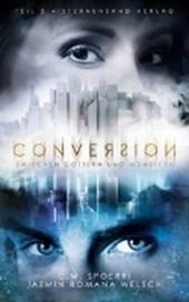 Conversion 02: Zwischen Göttern und Monstern