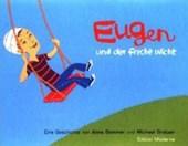 Eugen und der freche Wicht