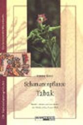 Schamanenpflanze Tabak