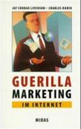Guerilla Marketing im Internet | Jay Conrad Levinson |