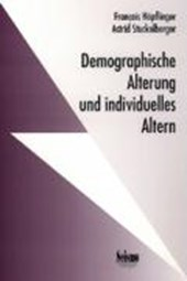 Demographische Alterung und individuelles Altern. Ergebnisse aus dem Nationalen Forschungsprogramm Alter/Vieillesse/Anziani
