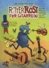 Ritter Rost für Gitarre(n)