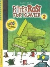 Ritter Rost für Klavier 2