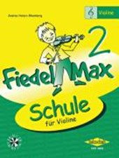 Fiedel-Max - Schule für Violine - Band | Andrea Holzer-Rhomberg |