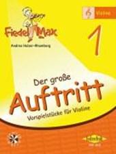 """Fiedel Max - """"Der große Auftritt"""" 1 - Vorspielstücke"""
