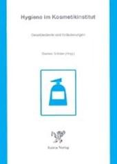 Hygiene im Kosmetikinstitut