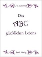 Das ABC glücklichen Lebens