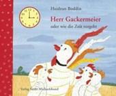Herr Gackermeier oder wie die Zeit vergeht