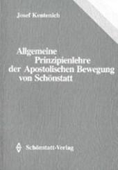 Allgemeine Prinzipienlehre der Apostolischen Bewegung von Schönstatt