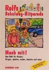 Rolfs neue Schulweg-Hitparade. Mach mit!
