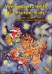 Weihnachts-Hits für Flöten-Kids