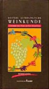 Heitere astrologische Weinkunde