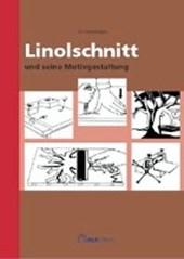 Linolschnitt und seine Motivgestaltung