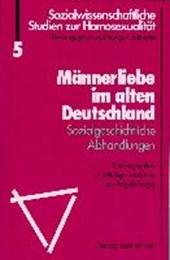Männerliebe im alten Deutschland
