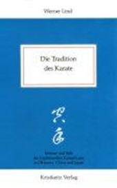 Die Tradition des Karate | Werner Lind |